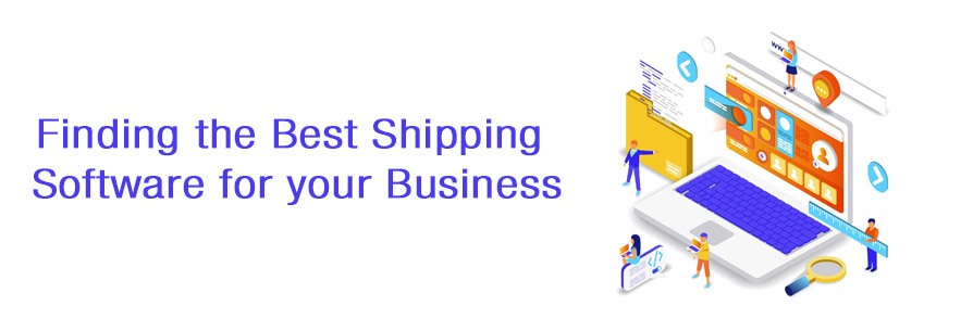 Finding the Best Shipping Software for your Business