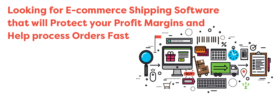Looking for e-commerce shipping software that will protect your profit margins – and help process orders fast