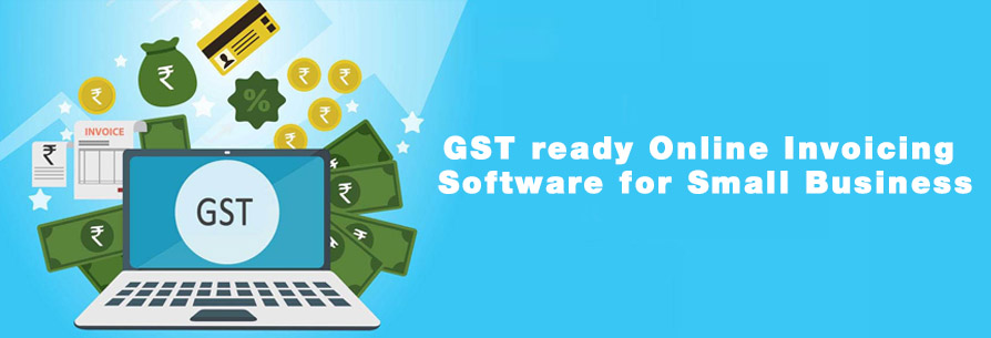 GST ready Online Invoicing Software for Small Business
