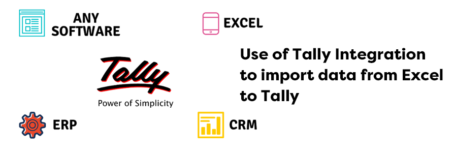 Use of Tally Integration to import data from Excel to Tally