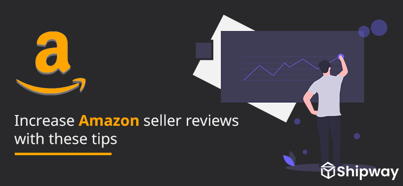 Increase Amazon seller reviews with these tips