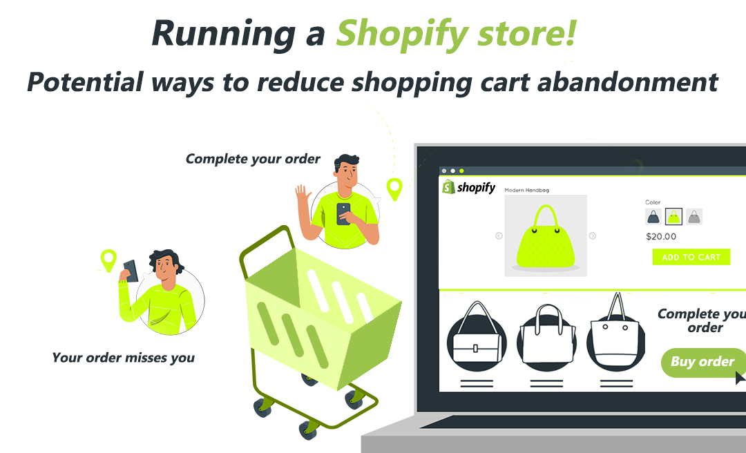 Running a Shopify store! Potential ways to reduce shopping cart abandonment