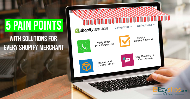 5 pain points with solutions for every Shopify Merchant.