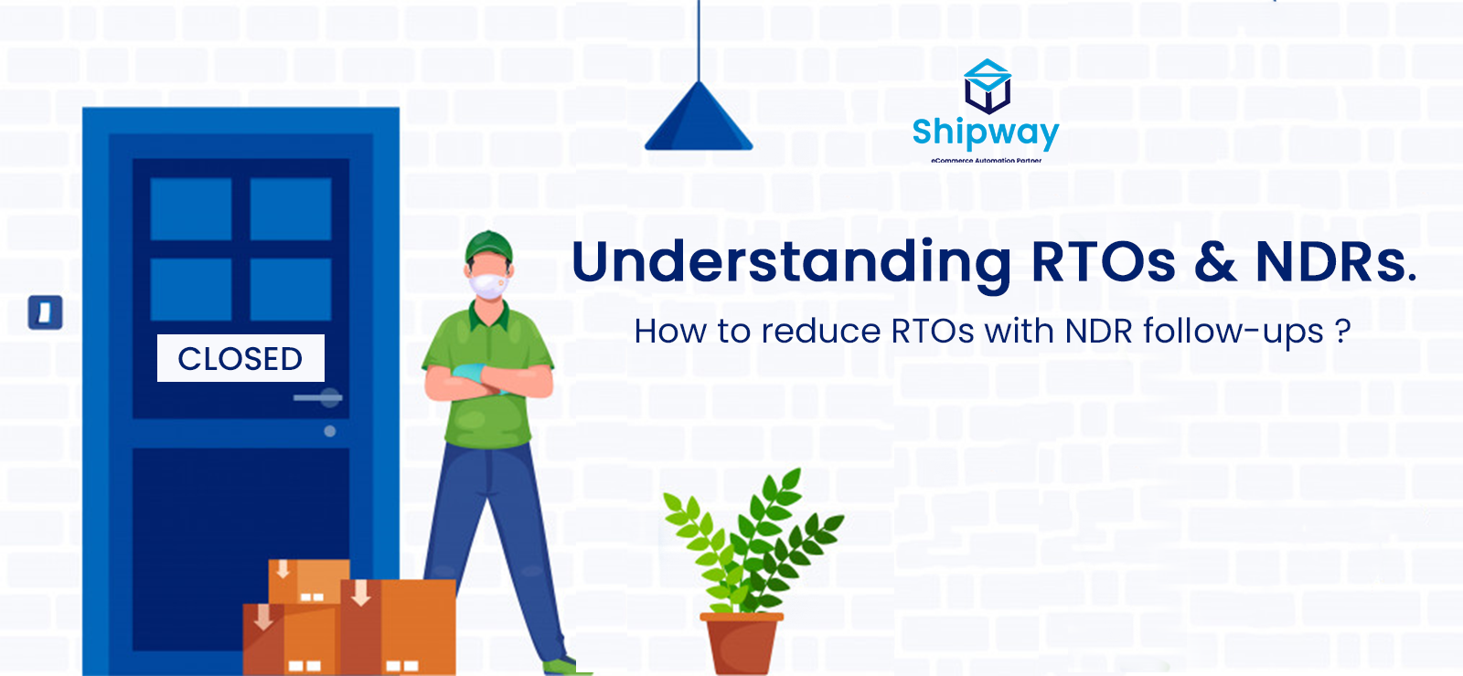 Understanding RTOs & NDRs. How to reduce RTOs with NDR follow-ups?