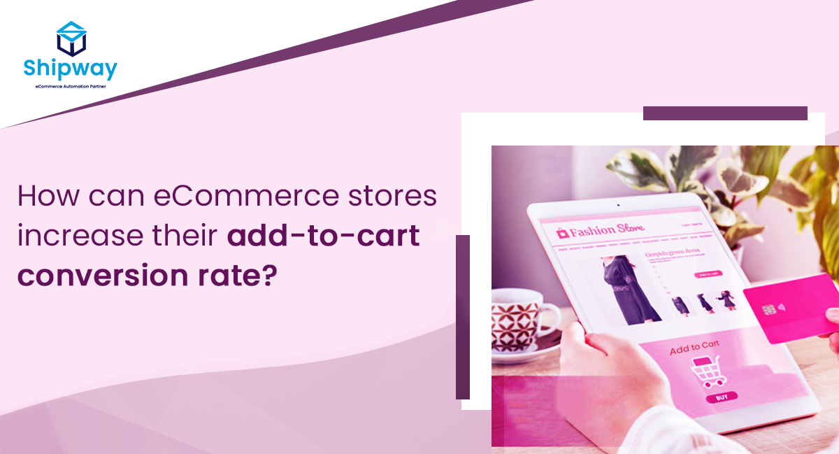 How can eCommerce stores increase their add-to-cart conversion rate?