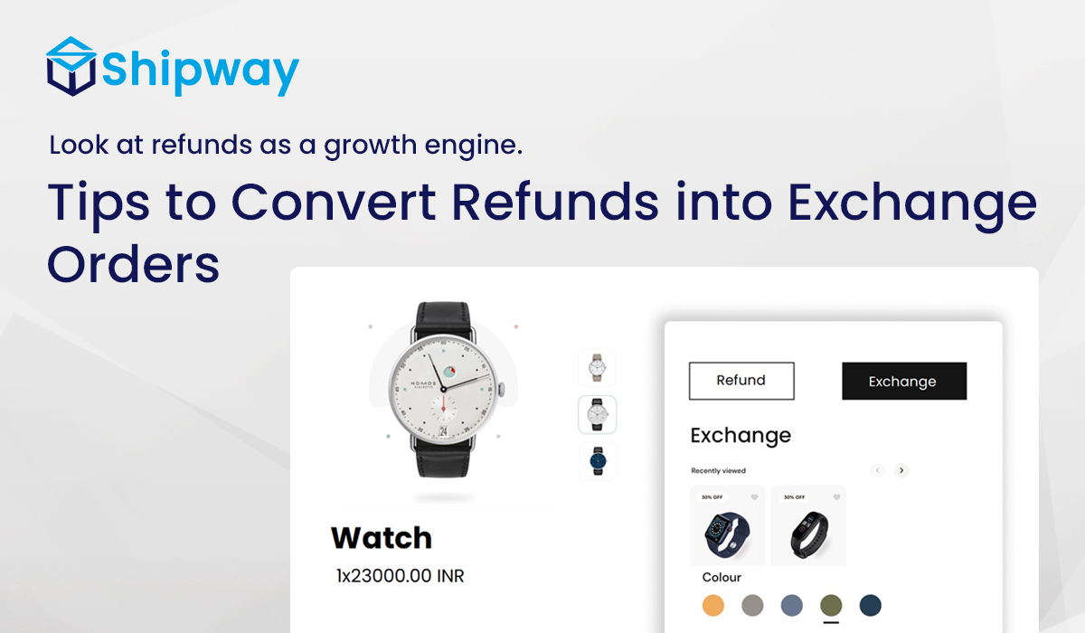 Tips to Convert Refunds into Exchange Orders