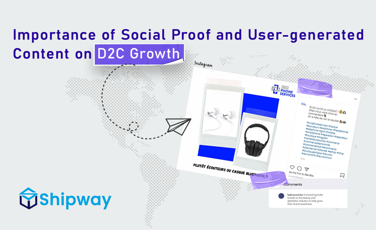 Importance of Social Proof and User-generated Content on D2C Growth