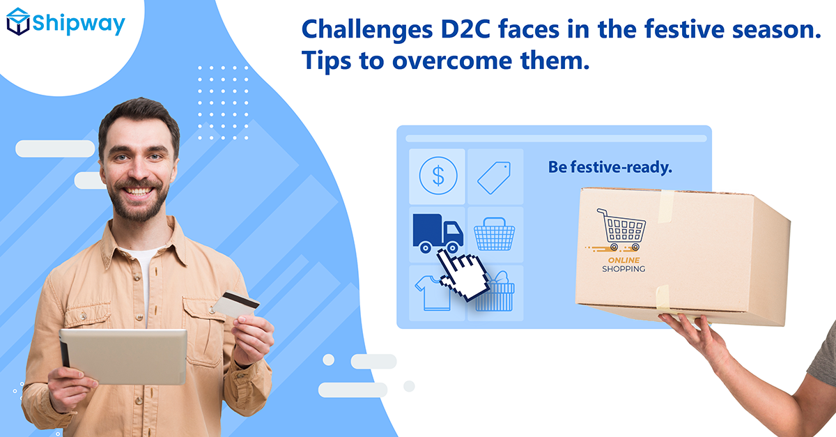 Challenges D2C faces in the festive season. Tips to overcome them.